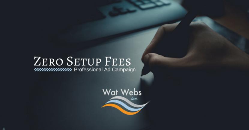 zero setup fees ad campaign